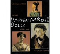 PAPIER-MÂCHÉ DOLLS 1760-1860