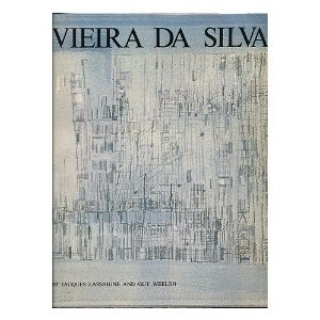 VIEIRA DA SILVA - JACQUES LASSAIGNE E GUY WELLEN