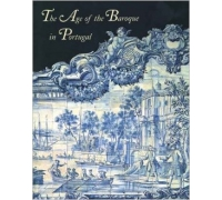 THE AGE OF BAROQUE IN PORTUGAL