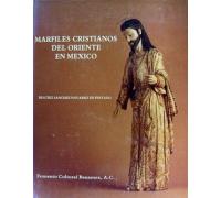 MARFILES CRISTIANOS DEL ORIENTE EN MEXICO