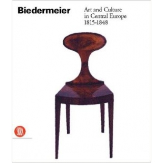 BIEDERMEIER ART AND CULTURE IN CENTRAL EUROPE 1815-1845