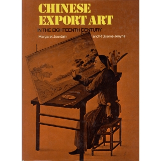 CHINESE EXPORT ART IN THE EIGHTEENTH CENTURY
