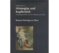 HINTERGLAS UND KUPFERSTICH - REVERSE PAINTING ON GLASS