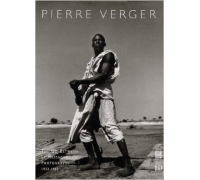 PIERRE VERGER PHOTOGRAPHIES 1932-1962