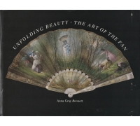 UNFOLDING BEAUTY - THE ART OF THE FAN