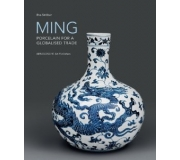 MING PORCELAIN FOR A GLOBALIZED TRADE
