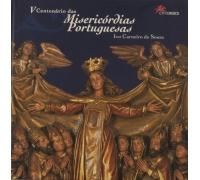 V CENTENÁRIO DAS MISERICÓRDIAS PORTUGUESAS