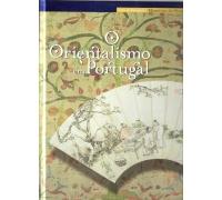 O ORIENTALISMO EM PORTUGAL