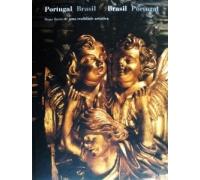 PORTUGAL BRASIL DUAS FACES DE UMA REALIDADE ARTISTICA