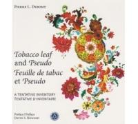 TOBACCO LEAF AND PSEUDO - FEUILLE DE TABAC ET PSEUDO