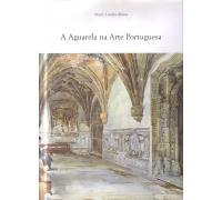 A AGUARELA NA ARTE PORTUGUESA