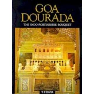 GOA DOURADA THE INDO-PORTUGUESE BOUQUET