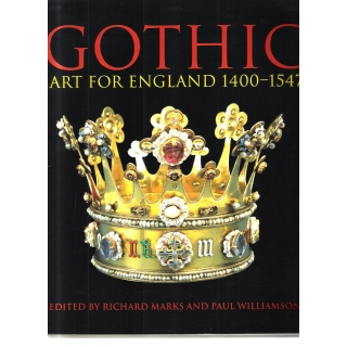 GOTHIC - ART FOR ENGLAND 1400-1547
