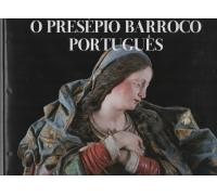O PRESÉPIO BARROCO PORTUGUÊS
